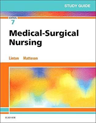 Study guide for medical - surgical nursing